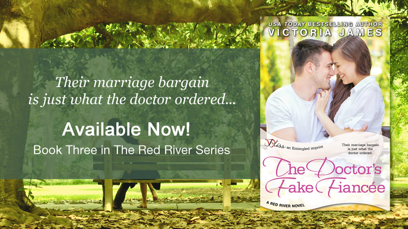 The Doctor's Fake Fiancee – Book Three of The Red River Series