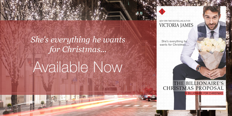The Billionaire's Christmas Proposal – IS HERE!!!