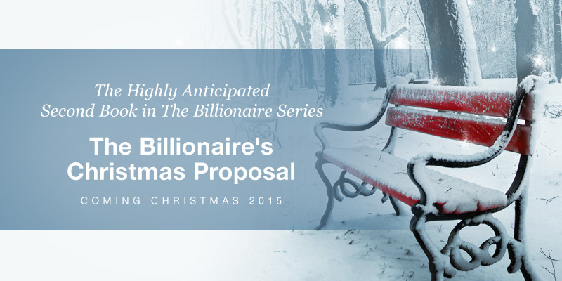 The Billionaire's Christmas Proposal – COMING SOON!